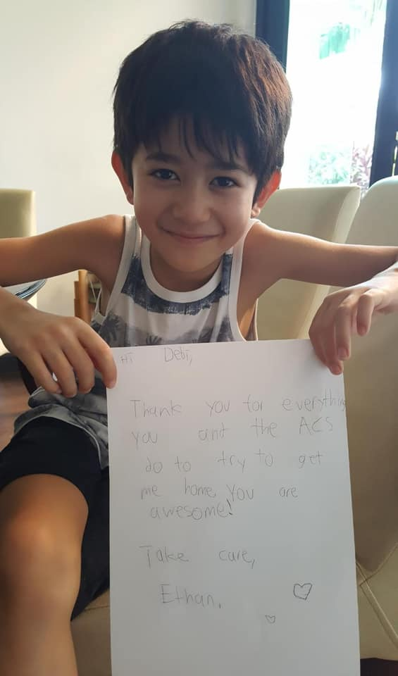 "A child evacuated from Kuala Lumpur wrote a thank you letter to a consular officer who assisted him. The letter reads: ""Hi Debi, Thank you for everything you and the ACS do to try to get me home. You are awesome! Take care, Ethan"""